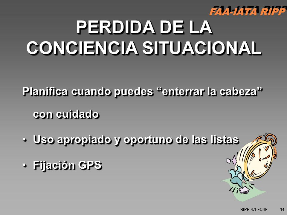 PERDIDA DE LA CONCIENCIA SITUACIONAL