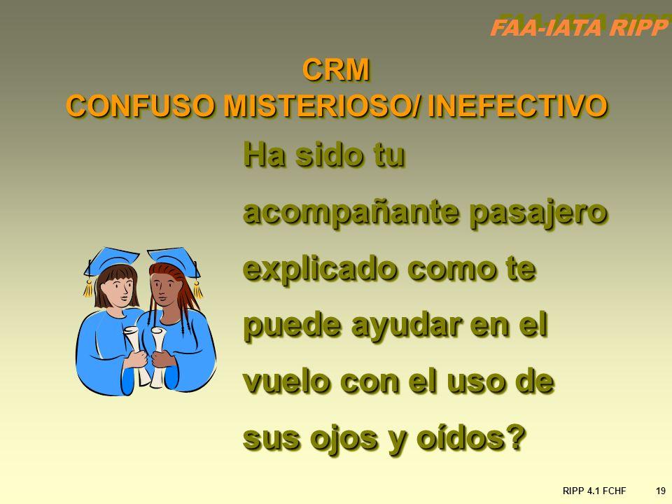 CRM CONFUSO MISTERIOSO/ INEFECTIVO