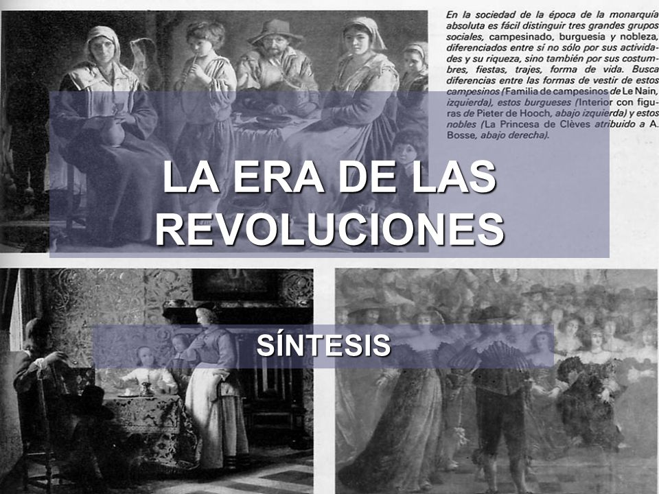 LA ERA DE LAS REVOLUCIONES