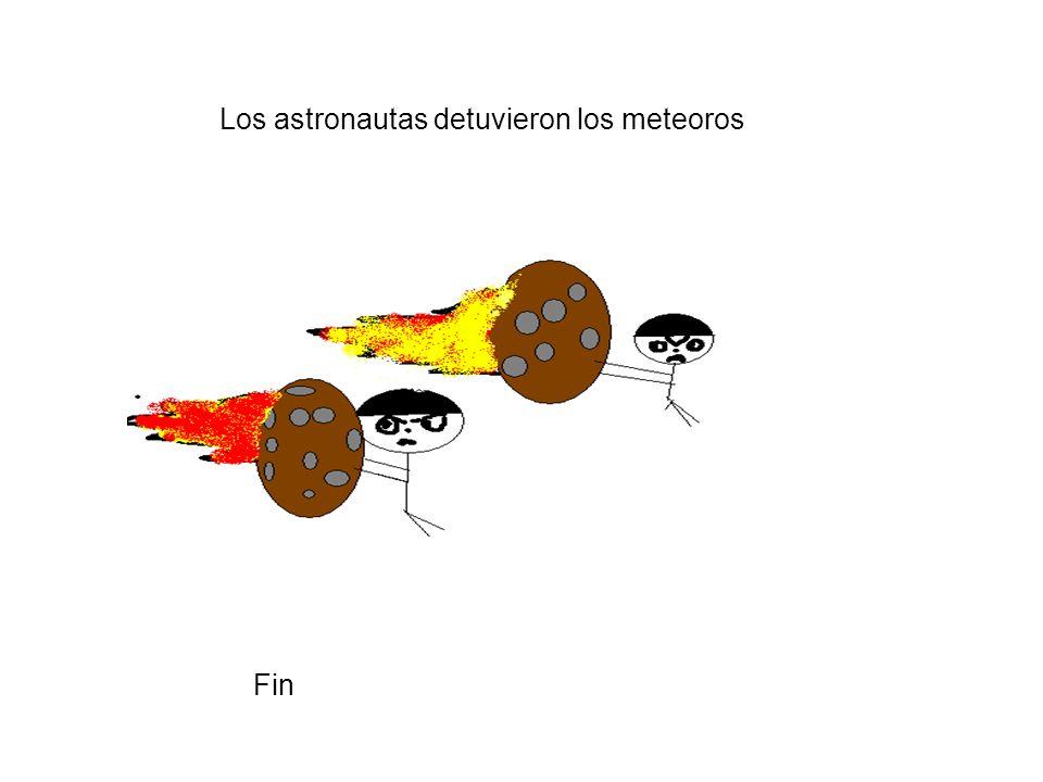 Los astronautas detuvieron los meteoros