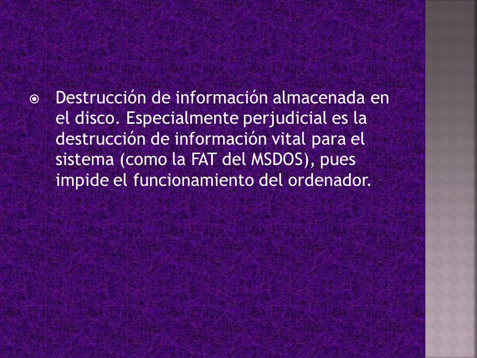 Destrucción de información almacenada en el disco