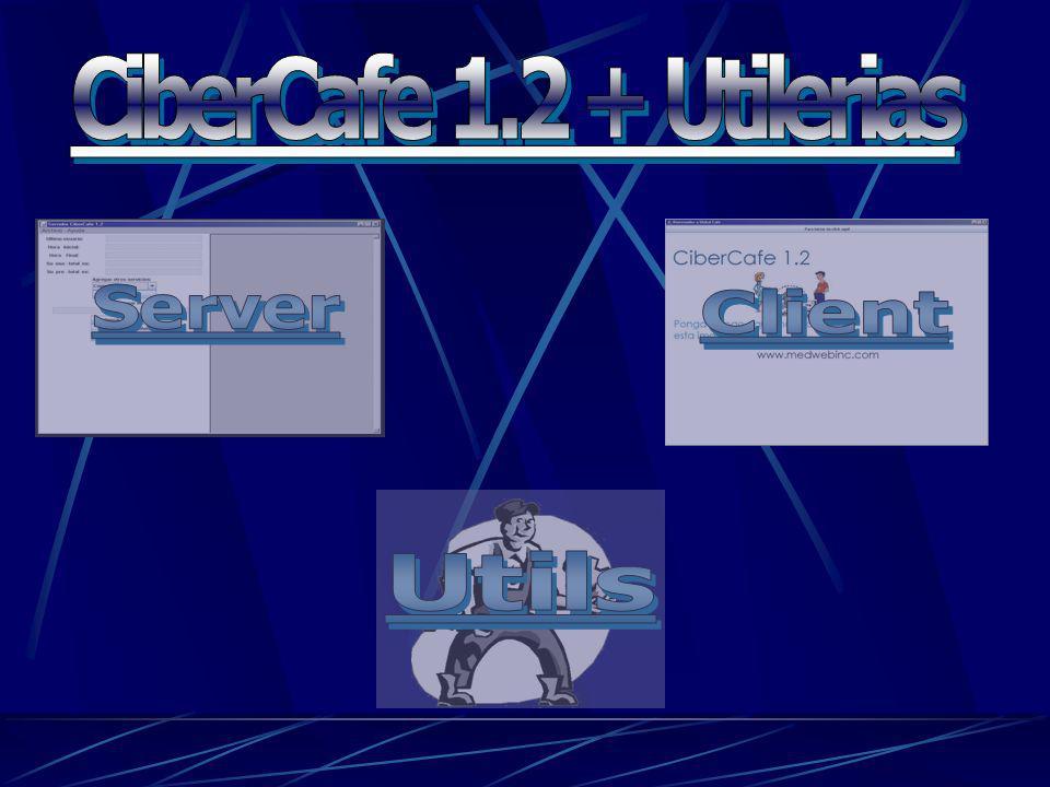 CiberCafe 1.2 + Utilerias Server Client Utils