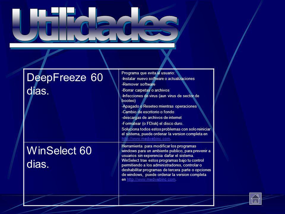 Utilidades DeepFreeze 60 dias. WinSelect 60 dias.