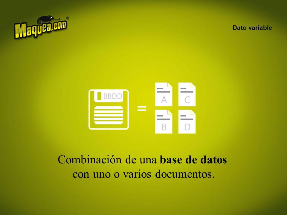Combinación de una base de datos con uno o varios documentos.