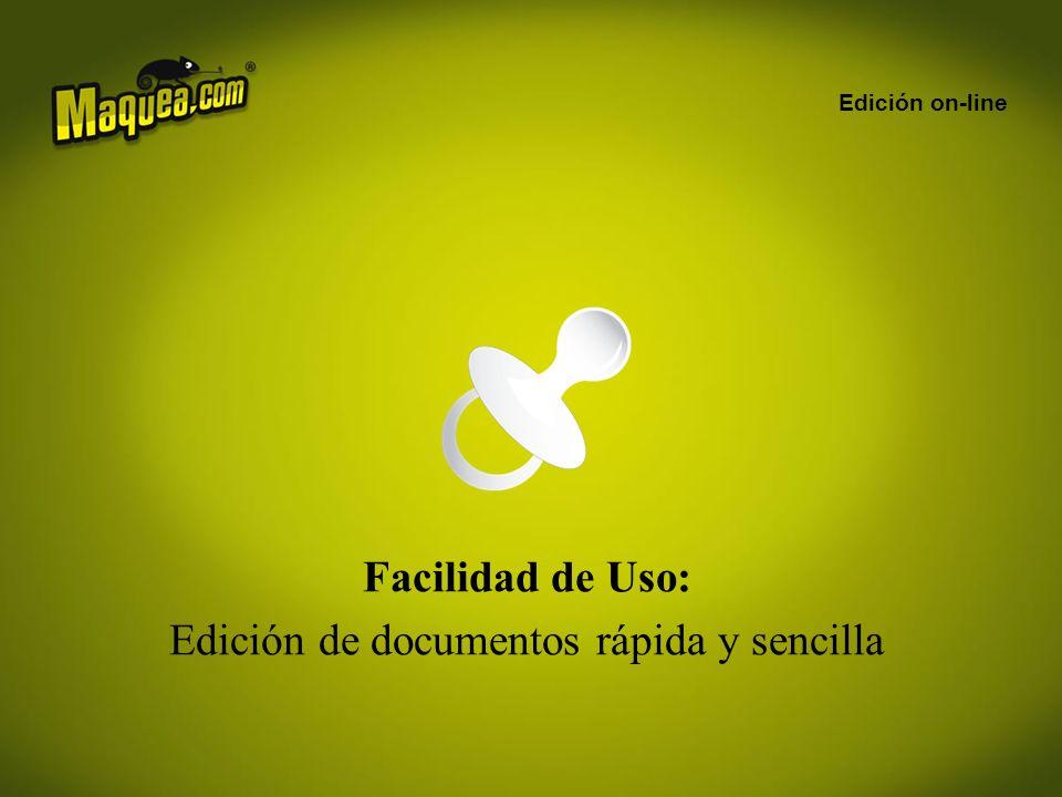 Facilidad de Uso: Edición de documentos rápida y sencilla