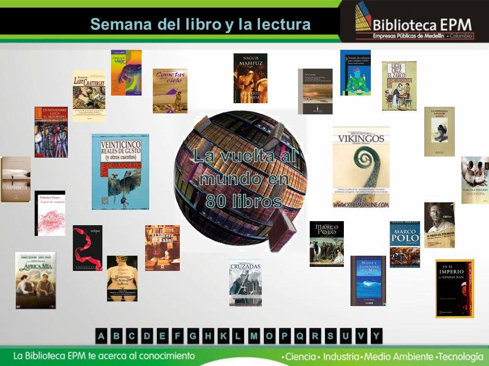 Semana del libro y la lectura La vuelta al mundo en 80 libros