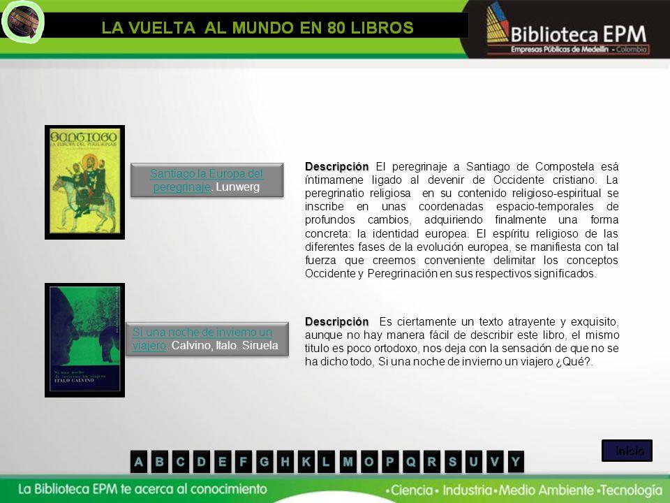 Santiago la Europa del peregrinaje. Lunwerg