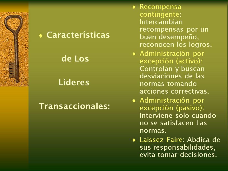 Características de Los Líderes Transaccionales: