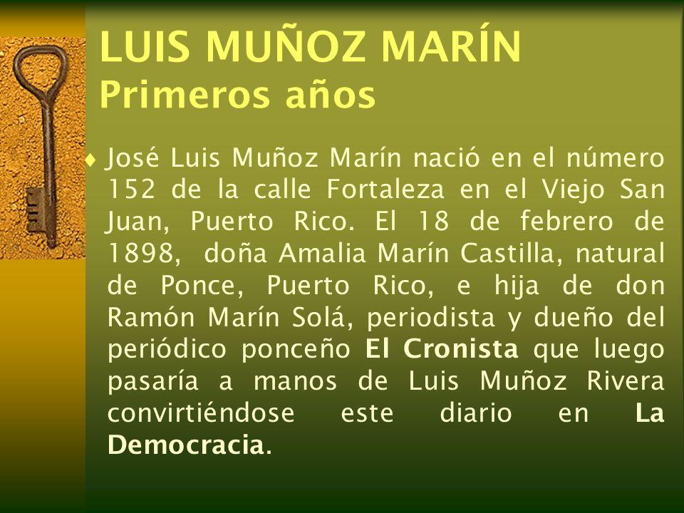 LUIS MUÑOZ MARÍN Primeros años