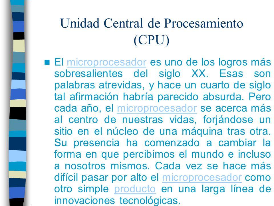 Unidad Central de Procesamiento (CPU)