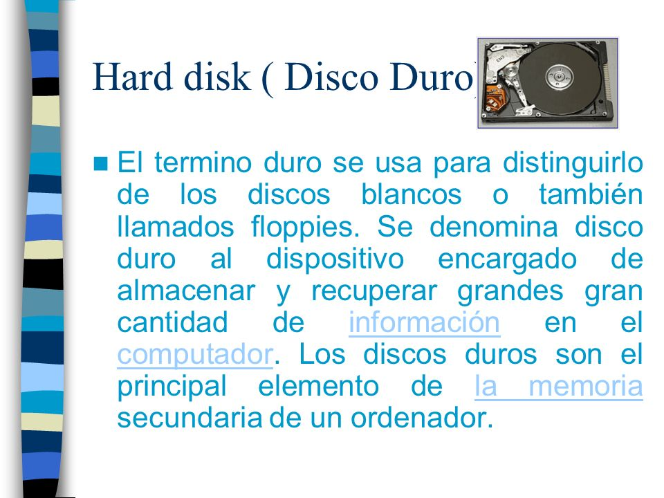 Hard disk ( Disco Duro)