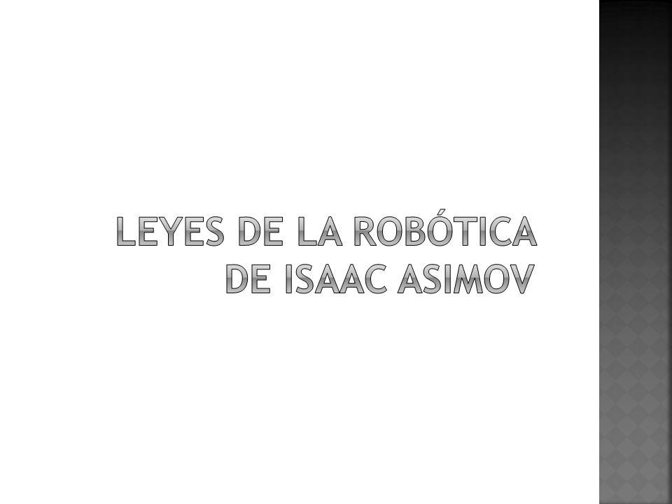 Leyes de la robótica de Isaac Asimov