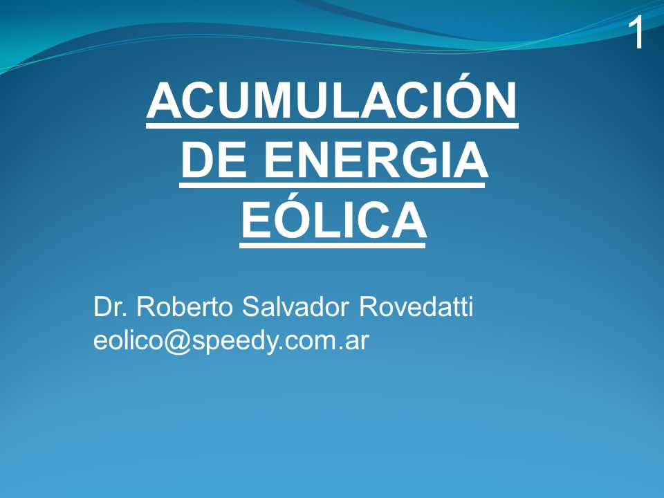 ACUMULACIÓN DE ENERGIA EÓLICA