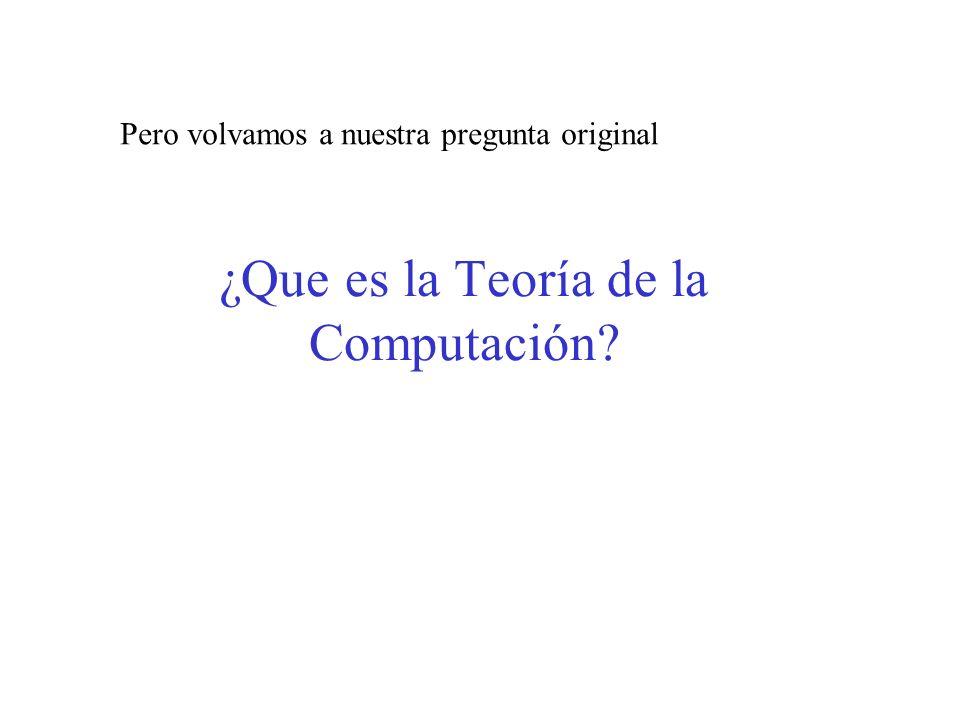¿Que es la Teoría de la Computación