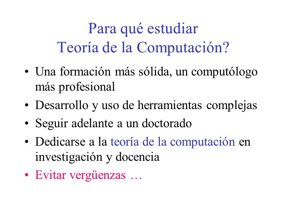 Para qué estudiar Teoría de la Computación
