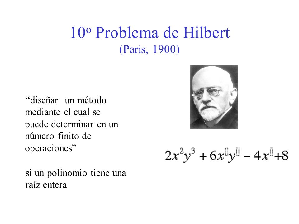 10o Problema de Hilbert (Paris, 1900)