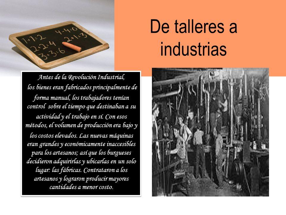 De talleres a industrias