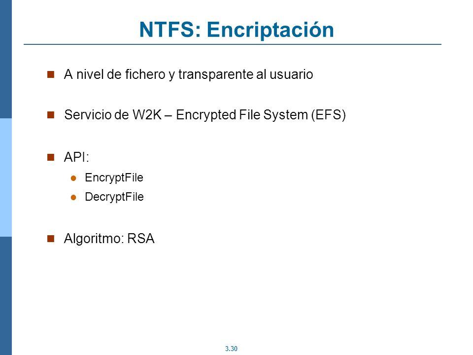NTFS: Encriptación A nivel de fichero y transparente al usuario