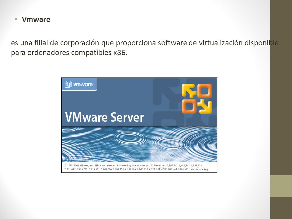 Vmware es una filial de corporación que proporciona software de virtualización disponible para ordenadores compatibles x86.