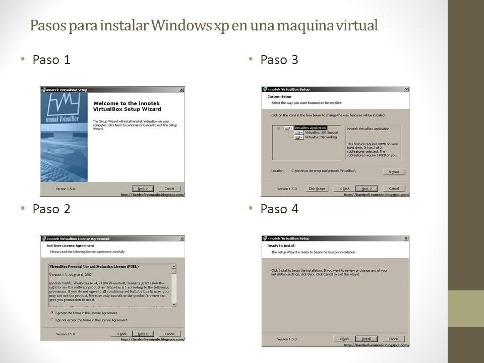Pasos para instalar Windows xp en una maquina virtual