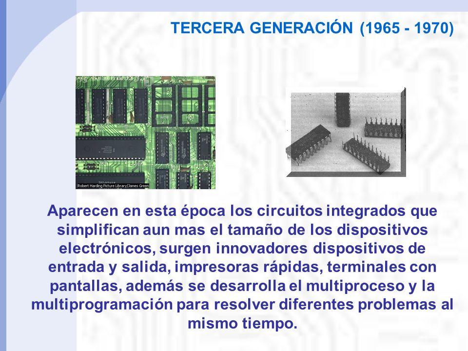TERCERA GENERACIÓN (1965 - 1970)