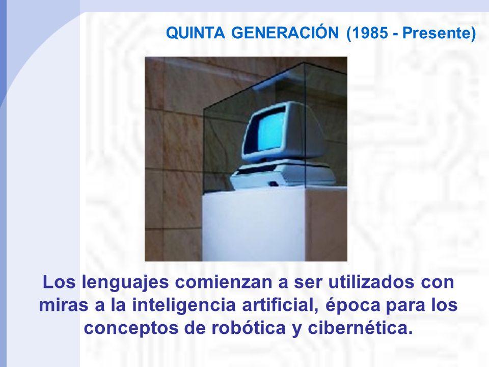 QUINTA GENERACIÓN (1985 - Presente)