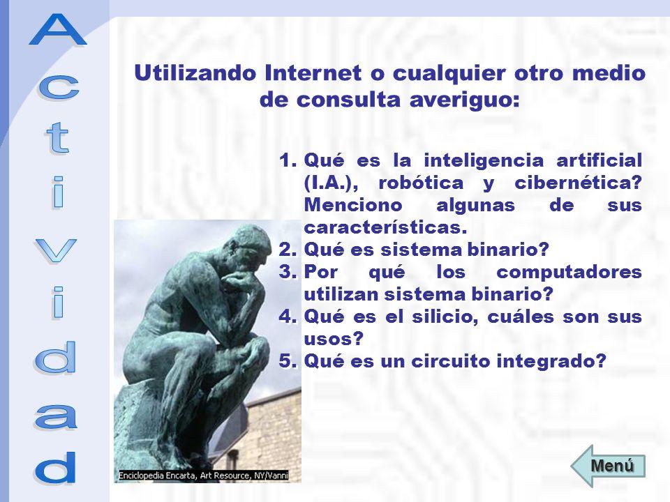 Utilizando Internet o cualquier otro medio de consulta averiguo:
