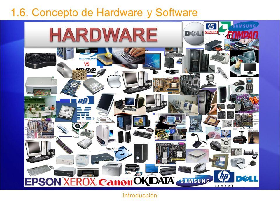 1.6. Concepto de Hardware y Software