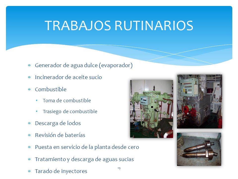 TRABAJOS RUTINARIOS Generador de agua dulce (evaporador)