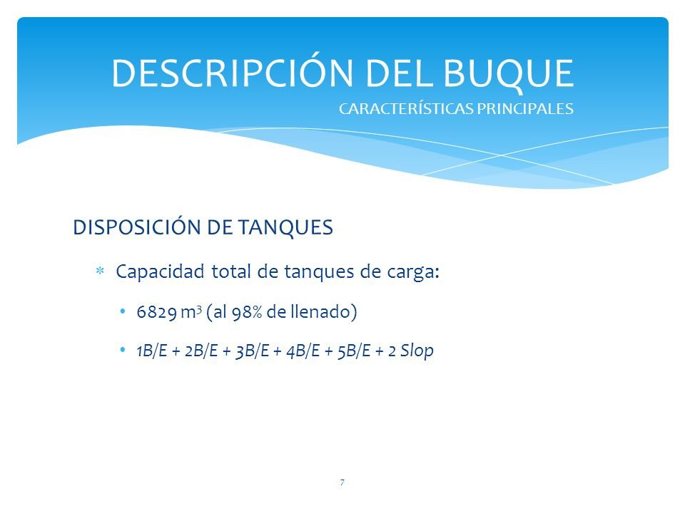 DESCRIPCIÓN DEL BUQUE DISPOSICIÓN DE TANQUES