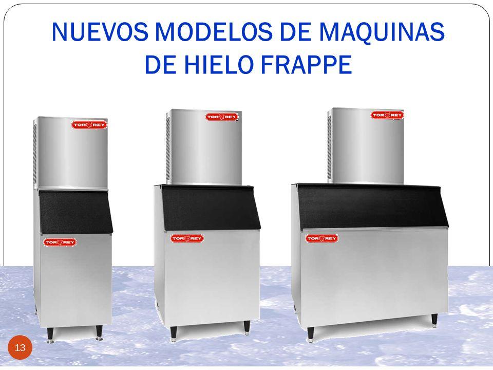 NUEVOS MODELOS DE MAQUINAS DE HIELO FRAPPE