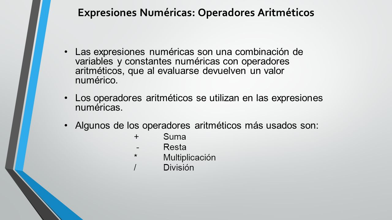 Expresiones Numéricas: Operadores Aritméticos