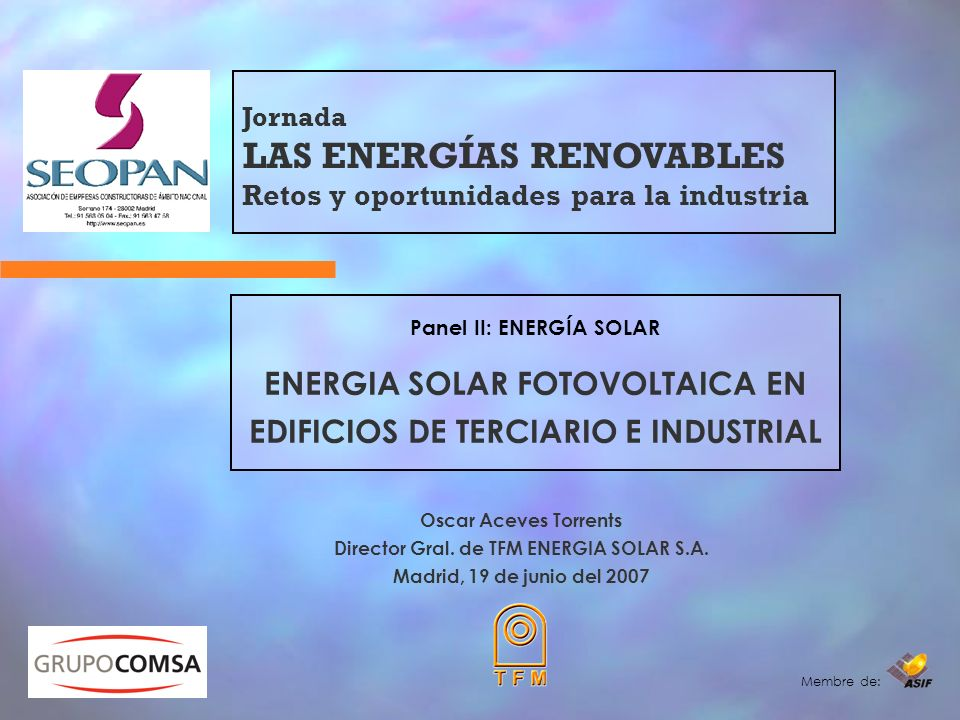 Jornada LAS ENERGÍAS RENOVABLES Retos y oportunidades para la industria