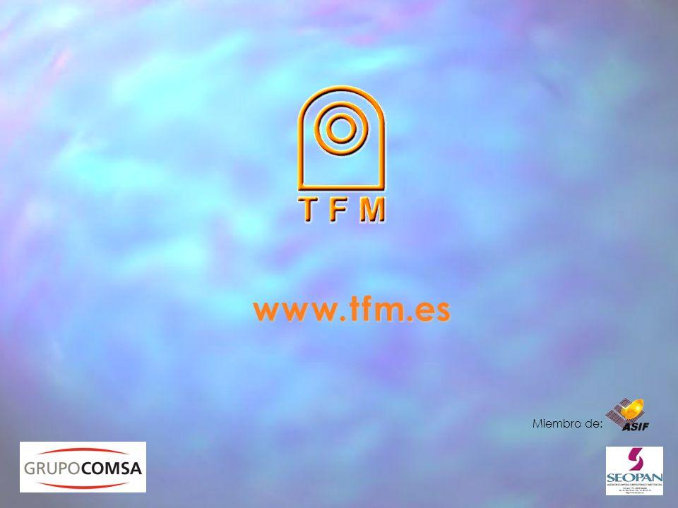 w w w. t f m.es Miembro de: