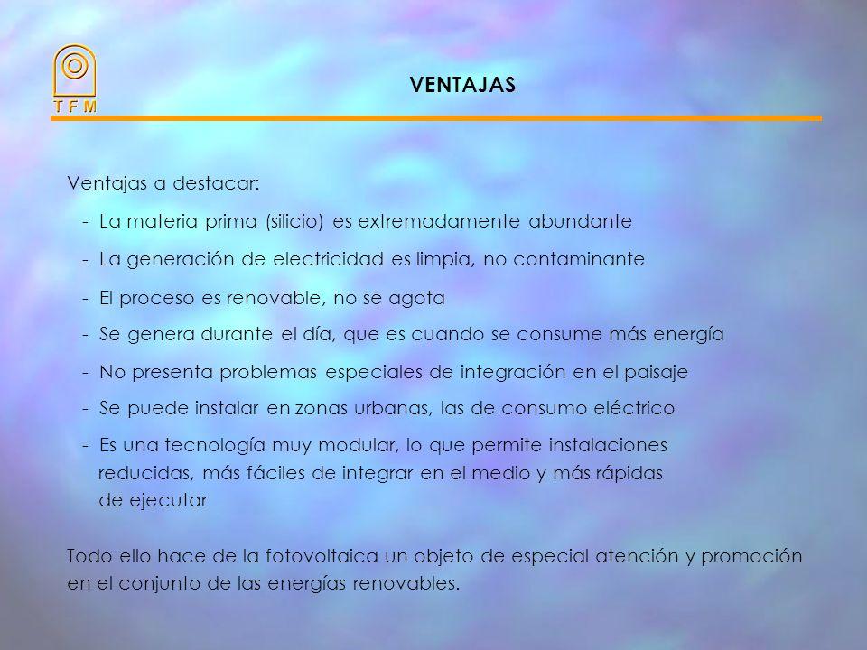 VENTAJAS Ventajas a destacar: