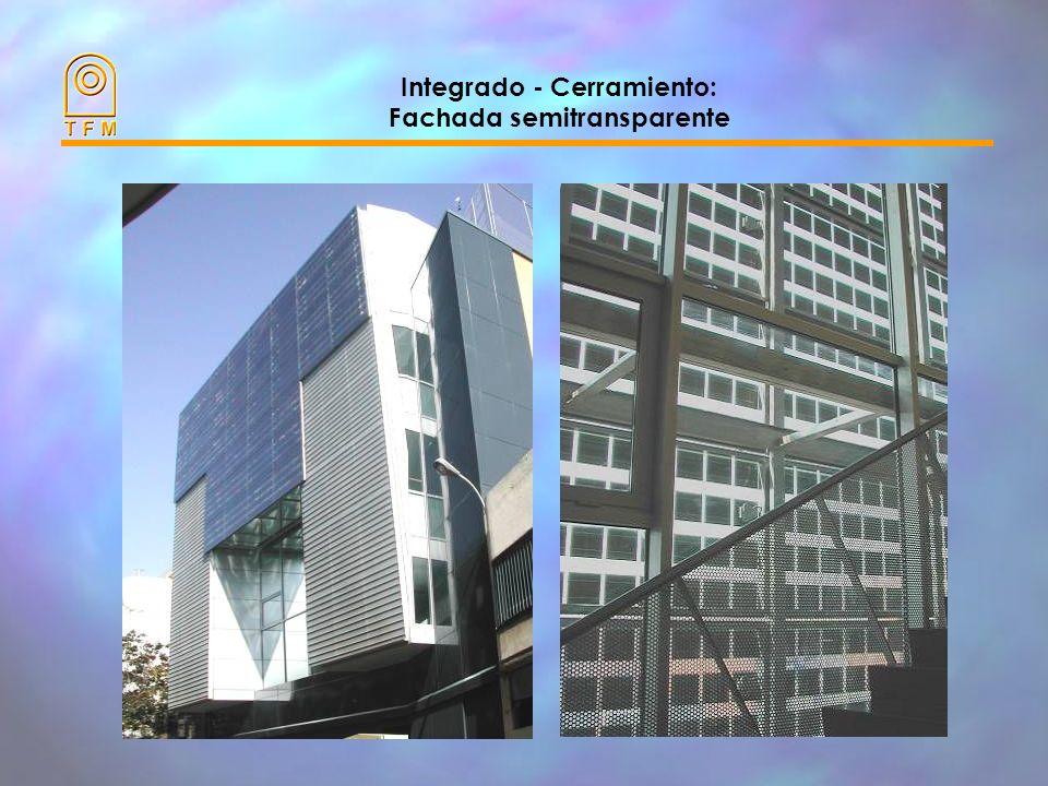 Integrado - Cerramiento: Fachada semitransparente
