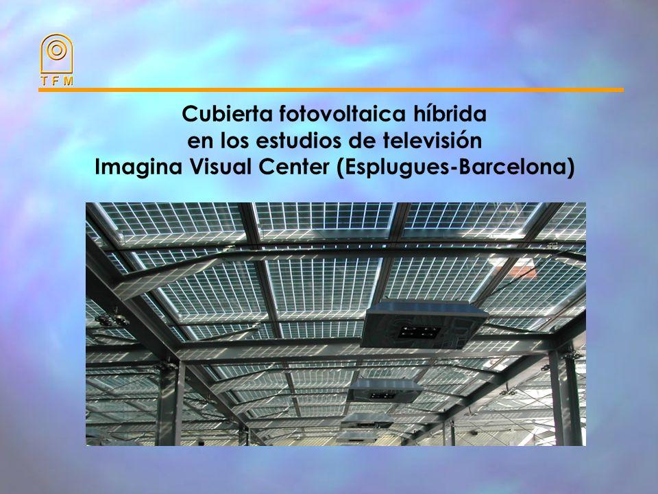 Cubierta fotovoltaica híbrida en los estudios de televisión Imagina Visual Center (Esplugues-Barcelona)