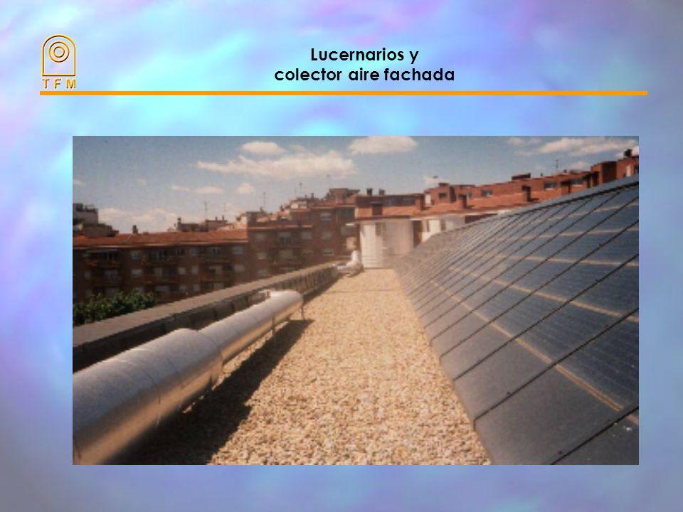 Lucernarios y colector aire fachada