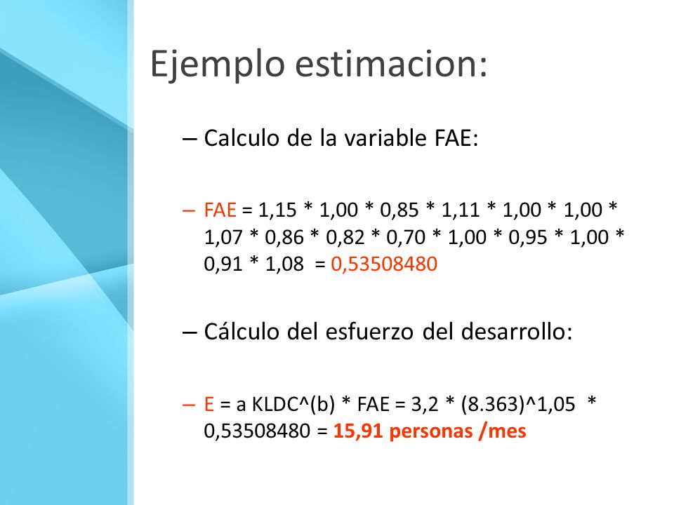 Ejemplo estimacion: Calculo de la variable FAE: