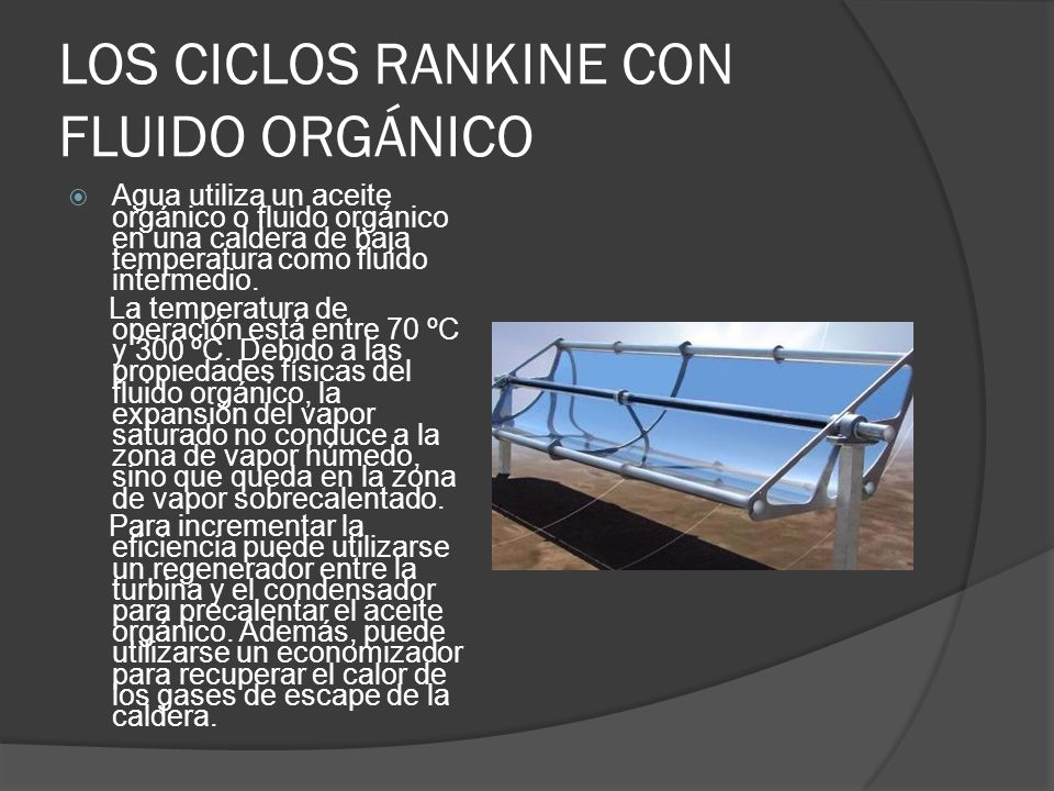LOS CICLOS RANKINE CON FLUIDO ORGÁNICO