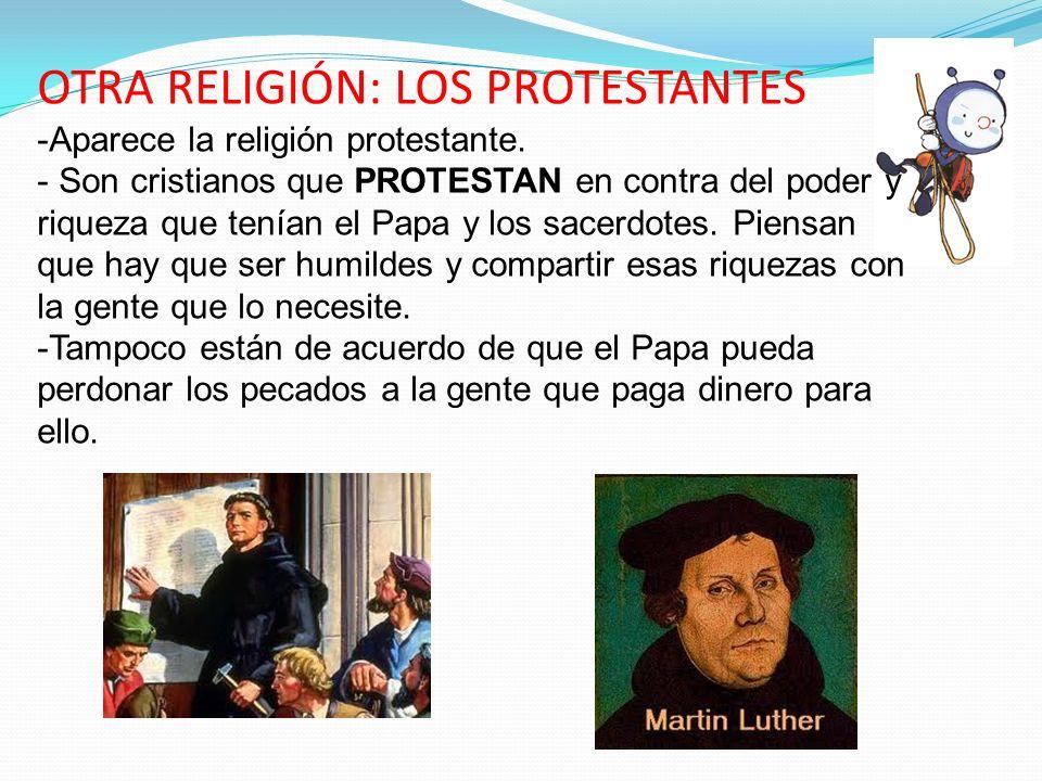 OTRA RELIGIÓN: LOS PROTESTANTES