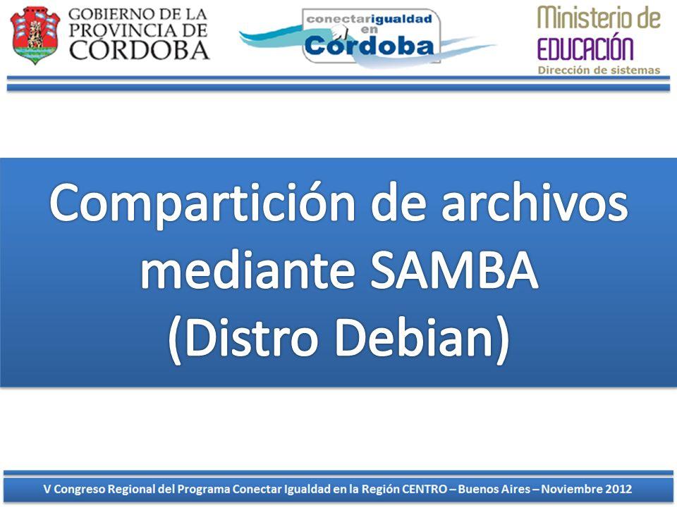 Compartición de archivos mediante SAMBA (Distro Debian)