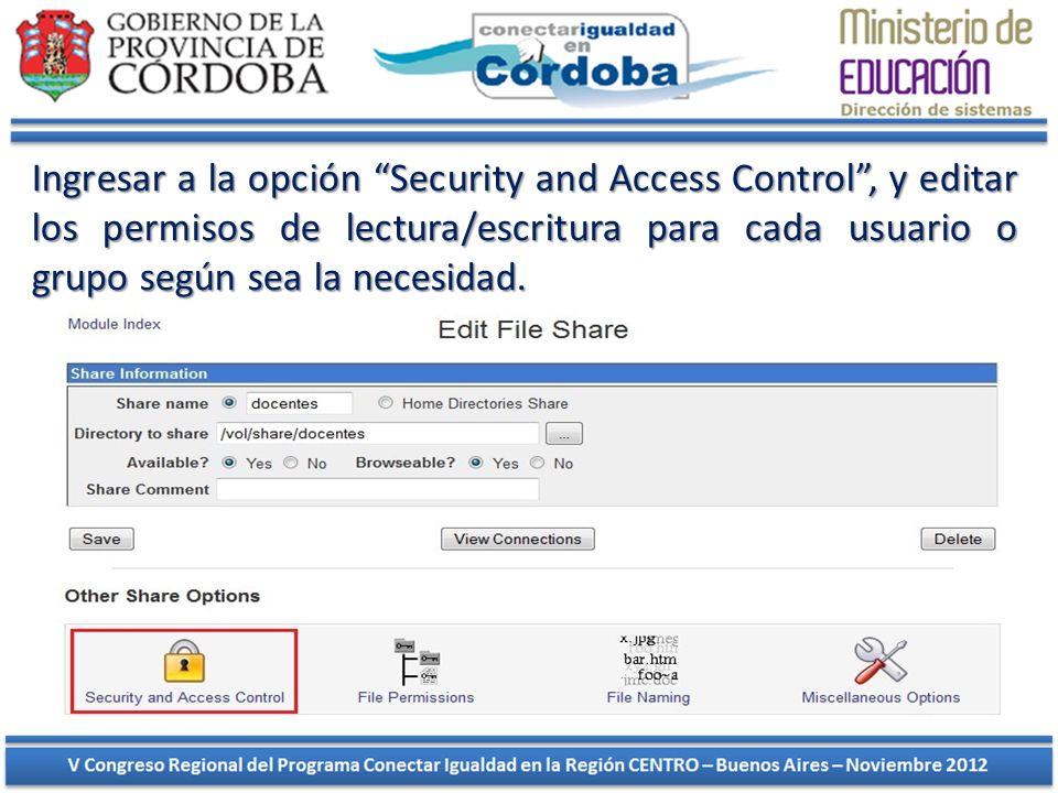 Ingresar a la opción Security and Access Control , y editar los permisos de lectura/escritura para cada usuario o grupo según sea la necesidad.