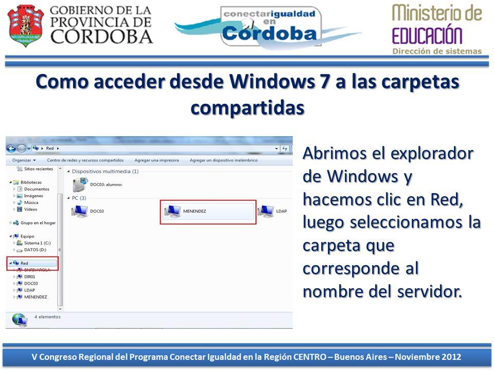 Como acceder desde Windows 7 a las carpetas compartidas