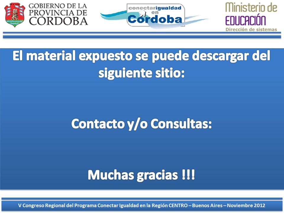 El material expuesto se puede descargar del siguiente sitio: Contacto y/o Consultas: Muchas gracias !!!