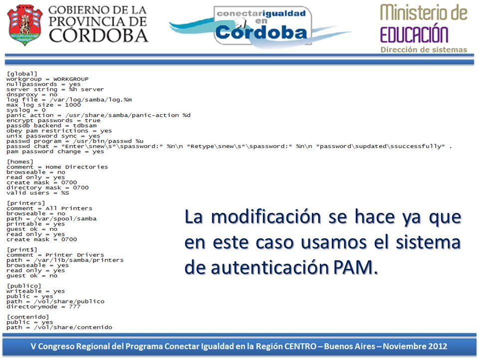 La modificación se hace ya que en este caso usamos el sistema de autenticación PAM.
