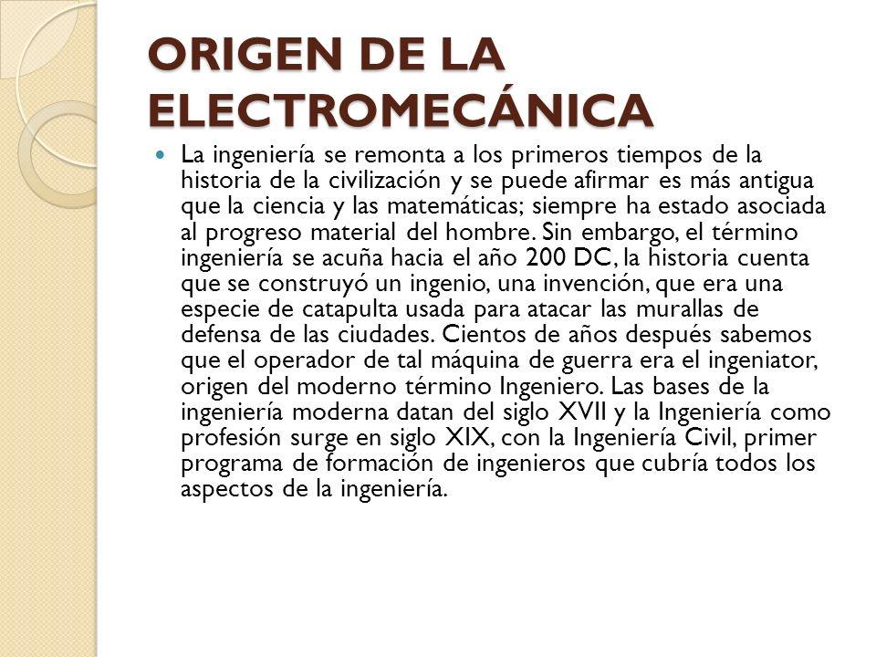 ORIGEN DE LA ELECTROMECÁNICA