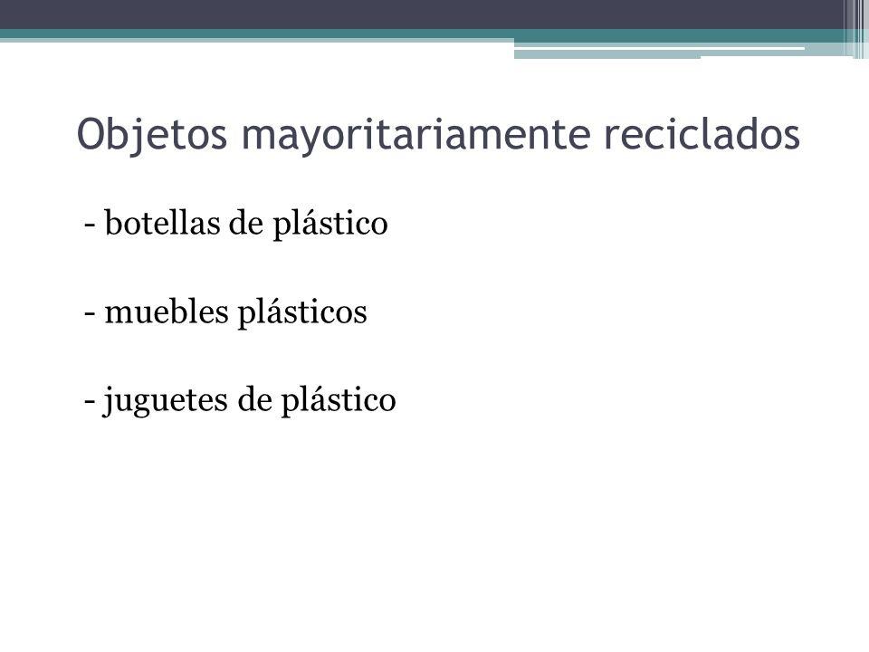 Objetos mayoritariamente reciclados