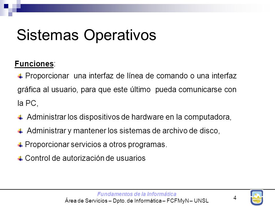 Sistemas Operativos Funciones: