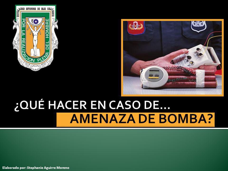 AMENAZA DE BOMBA ¿QUÉ HACER EN CASO DE…